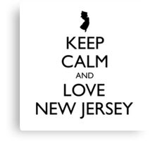 KEEP CALM and LOVE NEW JERSEY Canvas Print