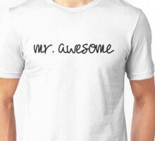 Mr. Awesome Unisex T-Shirt