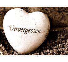 Unvergessen - Unforgotten Photographic Print