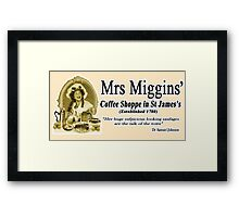 MRS MIGGINS Framed Print