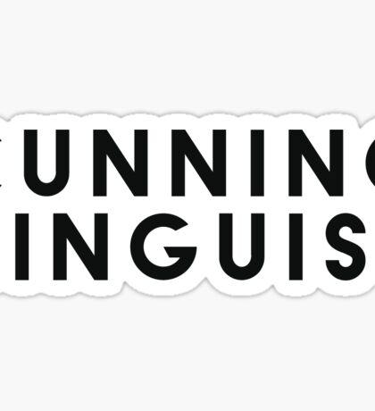 Cunning Linguist Sticker