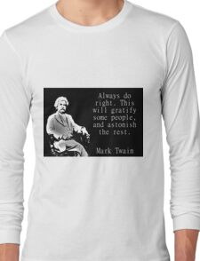Always Do Right - Twain Long Sleeve T-Shirt