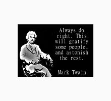 Always Do Right - Twain Unisex T-Shirt