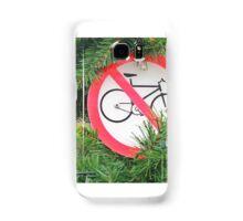 No Cycling! Samsung Galaxy Case/Skin