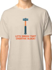 Character Building - Sledgehammer Classic T-Shirt
