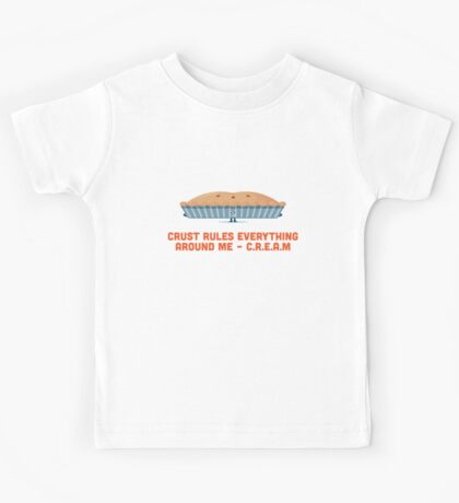 Character Building - Crust rules everything around me… Kids Tee