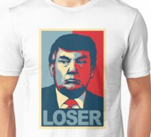 "Donald Trump ""LOSER"" Design Unisex T-Shirt"