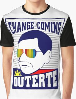 Change is Coming - Duterte Graphic T-Shirt