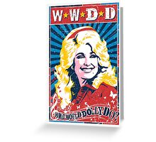 Dolly Parton. What Would Dolly Do? Nashville Country Music Greeting Card