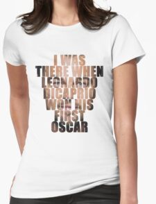 I was there! Womens Fitted T-Shirt