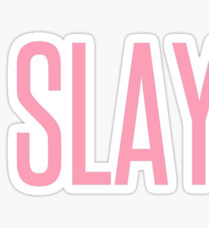 I SLAY. Sticker