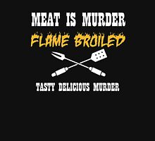 Meat is Murder Tasty Delicious Murder Unisex T-Shirt