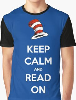 READ ACROSS AMERICA DAY - Keep Calm and Read On Graphic T-Shirt