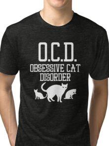 OCD Obsessive Cat Disorder Tri-blend T-Shirt