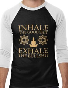 Yoga: Inhale the good shit Men's Baseball ¾ T-Shirt