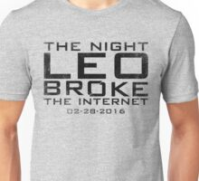 the night leo broke the internet Unisex T-Shirt