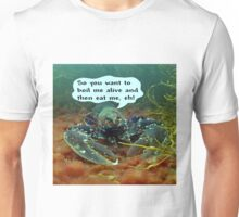 The World is my Lobster Unisex T-Shirt