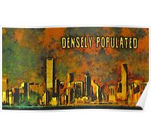 Densely populated Poster