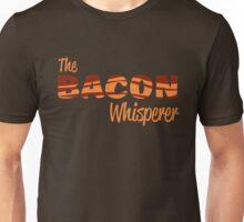 The Bacon Whisperer Unisex T-Shirt