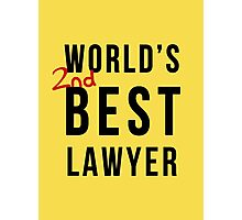 Worlds 2nd Best Lawyer Photographic Print