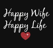 Happy Wife, Happy life ♥ by Sunshinegirl95