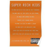 Super Rich Kids Poster