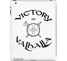 Victory or Valhalla, black iPad Case/Skin
