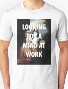 A MIND AT WORK T-Shirt