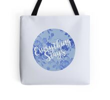 Everything Stays (blue) Tote Bag