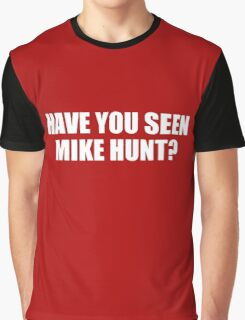 mike hunt Graphic T-Shirt