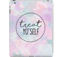 Treat Yo'self iPad Case/Skin