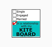 In A Relationship With My Kite Board Unisex T-Shirt
