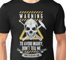Avoid Injuries Unisex T-Shirt
