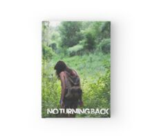 No Turning Back Journal Hardcover Journal