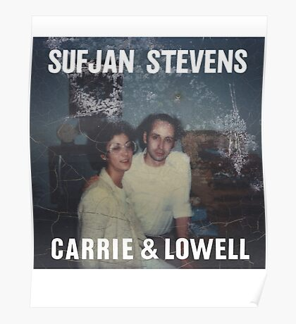 Carrie and Lowell album cover by Sufjan Stevens Poster