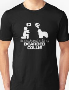 No One Understands Me Like My Bearded Collie Long Sleeve T-Shirt