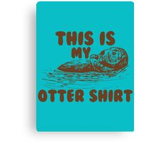 otter shirt Canvas Print