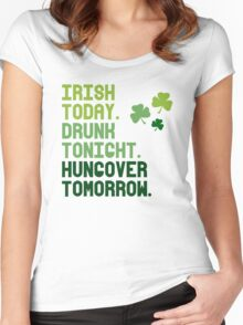 Irish today Hungover tomorrow Women's Fitted Scoop T-Shirt