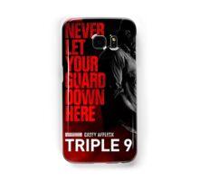 Triple 9 Casey Affleck Samsung Galaxy Case/Skin