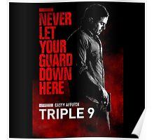 Triple 9 Casey Affleck Poster