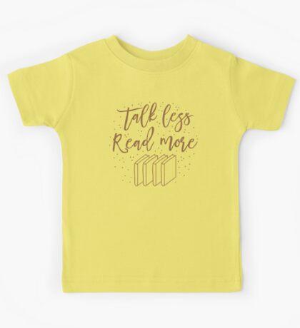 Talk less READ MORE Kids Tee
