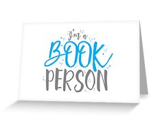 I'm a BOOK PERSON Greeting Card