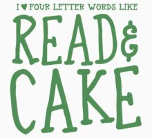 I love four letter words like READ and CAKE Baby Tee
