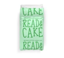 I love four letter words like READ and CAKE Duvet Cover