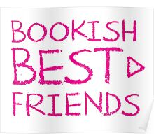 BOOKISH BEST FRIENDS pink matching with arrow right Poster