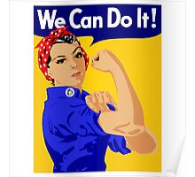 """Rosie The Riveter - """"We Can Do It!"""" Poster .  Poster"""