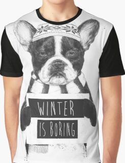 Winter is boring Graphic T-Shirt