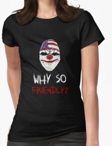 Why so friendly? - White Ink Womens Fitted T-Shirt