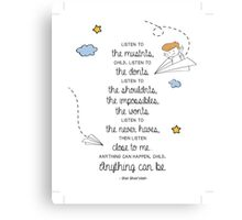 Anything Can Be Canvas Print