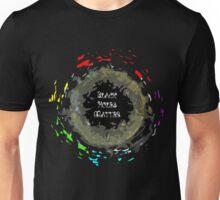 Black Holes Matter Unisex T-Shirt